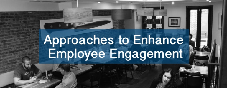 an article discussing different approaches to enhance employee engagement