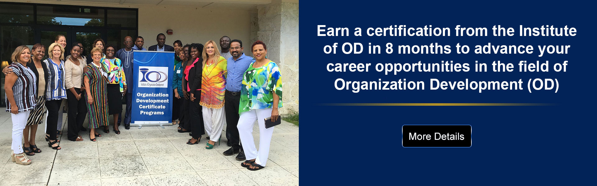 Earn a certification from the Institute of OD in 8 months